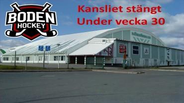 Boden Hockeys kansli stäng under vecka 30