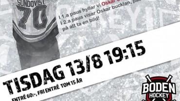Första träningsmatchen och hyllning av Oskar Sundqvist
