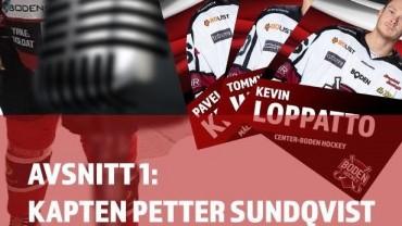 Premiär: </br>Boden Hockey-podden!