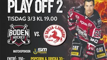 Inför Play Off 2: Boden Hockey vs. IF Troja-Ljungby