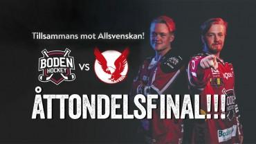 Åttondelsmotstånd klart: Boden Hockey vs. Kalix HC