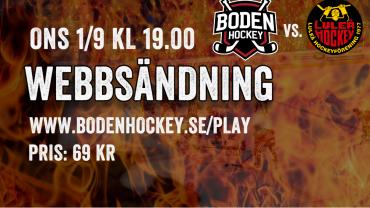 Webbsändning: Boden Hockey vs. Luleå J20